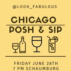 TICKETS AVAILABLE ● POSH N SIP JUNE 28TH
